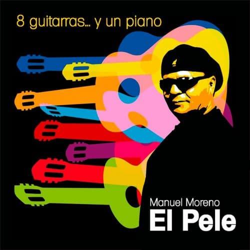 El pele 8 Guitarras y… un piano