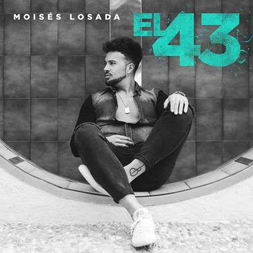 El 43 - Moisés Losada