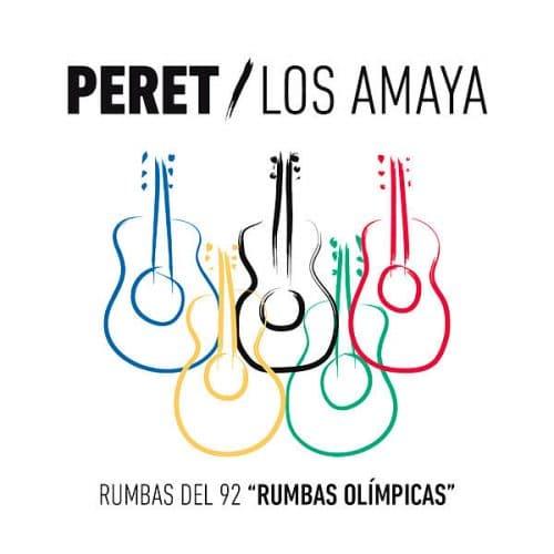 Rumbas del 92 Rumbas Olímpicas - Peret & Los Amaya