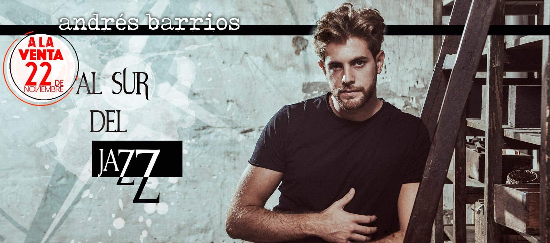 22 de noviembre sale el primer LP de Andrés Barrios