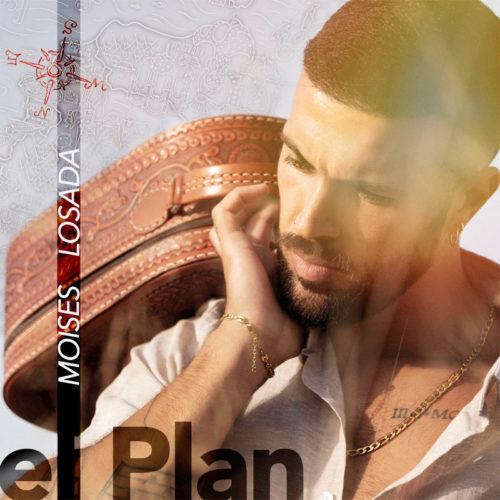 Moises Losada - El Plan
